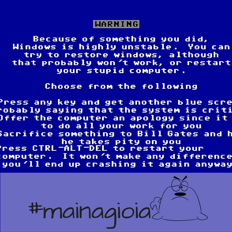 blue screen mainagioia